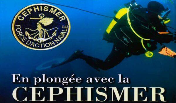 La CEPHISMER, Organe d'intervention sous la mer de la Marine Nationale Française